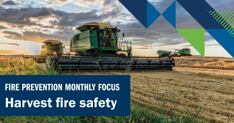 Harvest fire safety