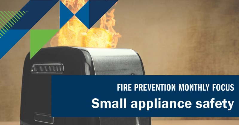 "Image of a toaster on fire with text reading ""Small appliance safety"""